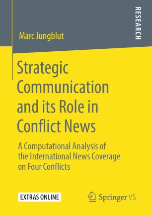 Strategic Communication and its Role in Conflict News